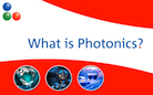 Photonics technologies are everywhere!