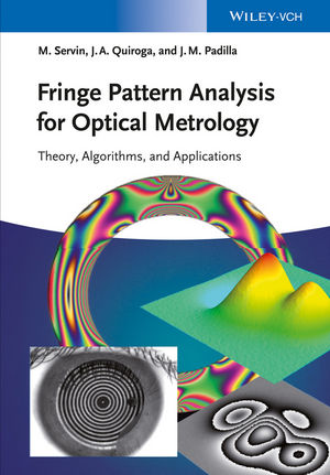 Fringe Pattern Analysis for Optical Metrology