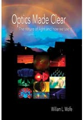 Optics Made Clear: The Nature of Light and How We Use It